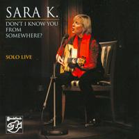 Sara K Solo Live